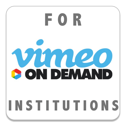 Stream on Vimeo On Demand - For Institutional Use